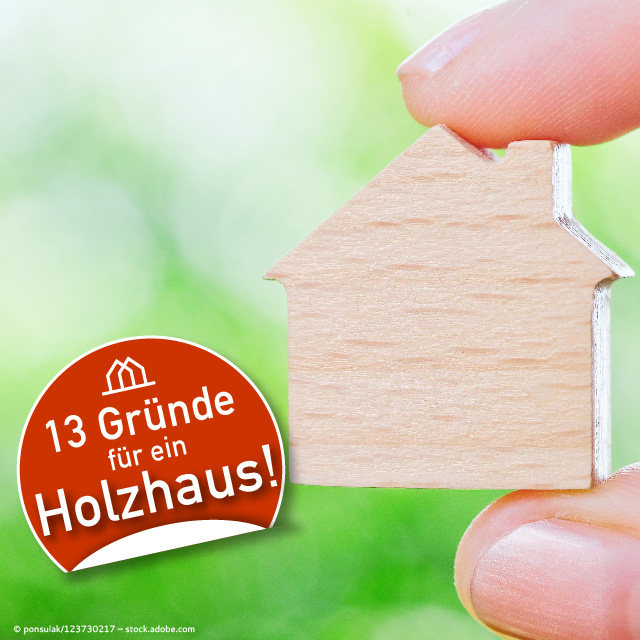 Holzhaus Eins: 13 Gründe Warum Sie Ein Holzhaus Bauen Sollten